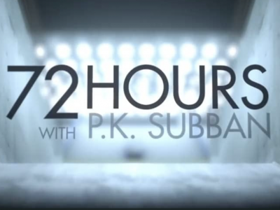 72 hours with PK Subban
